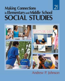 Making Connections in Elementary and Middle School Social Studies