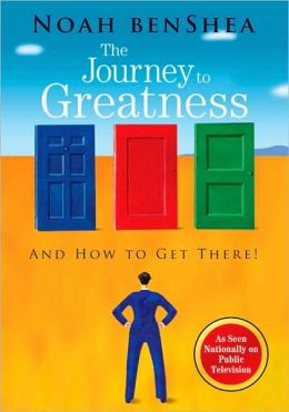 Noah benShea's The Journey to Greatness National Public Television Edition