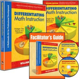 Differentiating Math Instruction (Multimedia Kit): A Multimedia Kit for Professional Development