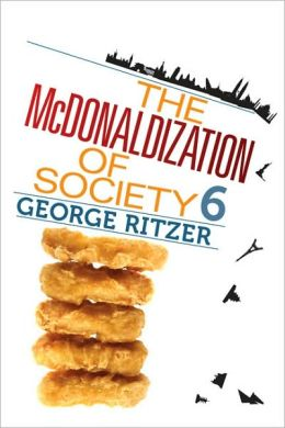 The McDonaldization of Society 6