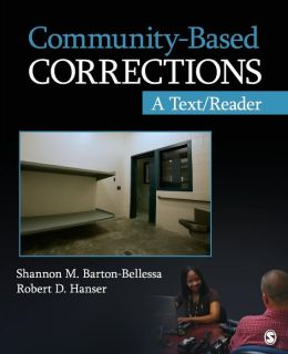 Community-Based Corrections: A Text/Reader