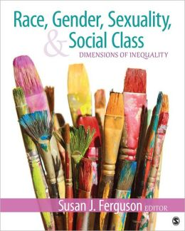 social inequalities race class gender Test bank for race, gender, sexuality, and social class- dimensions of inequality and identity 2nd edition by susan j ferguson test bank $ 3500 instant download what student can you expect.