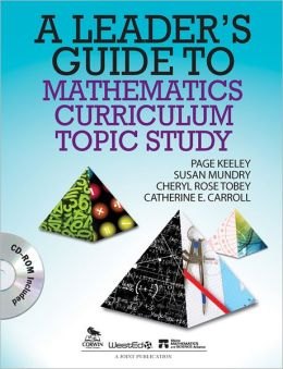 A Leader's Guide to Mathematics Curriculum Topic Study