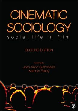 Cinematic Sociology: Social Life in Film