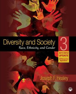 Diversity and Society: Race, Ethnicity, and Gender 2011/2012