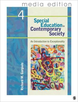 Special Education in Contemporary Society, 4e - Media Edition: An Introduction to Exceptionality