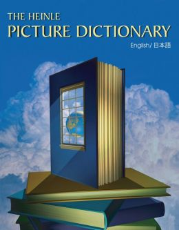 The Heinle Picture Dictionary - Japanese Edition