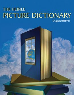 The Heinle Picture Dictionary - Traditional Chinese Edition