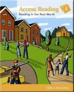 Access Reading Level 4: Reading in the Real World