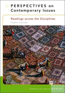 Perspectives on Contemporary Issues: Readings Across the Disciplines (with InfoTrac)