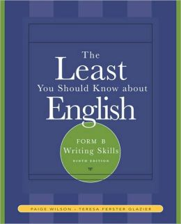 The Least You Should Know About English: Writing Skills , Form B
