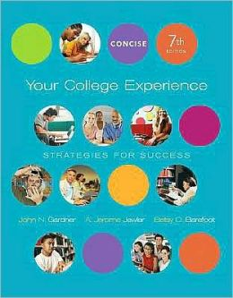 Your College Experience: Strategies for Success, Concise Edition