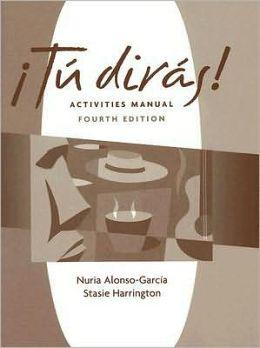 Activities Manual for Tu diras!, 4th