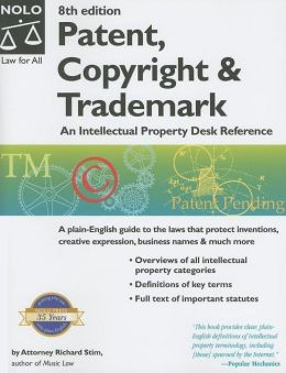 Patent, Copyright and Trademark: An Intellectual Property