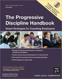 The Progressive Discipline Handbook: Smart Strategies for Coaching Employees