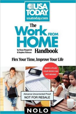 The Work From Home Handbook: Flex Your Time, Improve Your Life