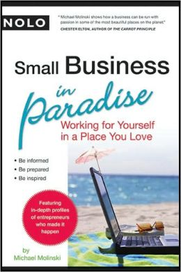 Small Business in Paradise: Working for Yourself in a Place You Love