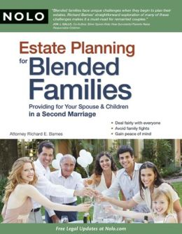 Estate Planning for Blended Families: Providing for Your Spouse & Children in a Second Marriage