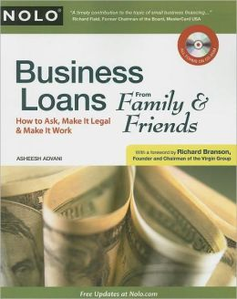 Business Loans from Family & Friends: How to Ask, How to Make it Legal, How to Make it Work