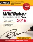 Book Cover Image. Title: Quicken WillMaker Plus 2015 Edition:  Book & Software Kit, Author: Nolo Editors
