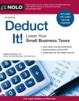 Book Cover Image. Title: Deduct It!:  Lower Your Small Business Taxes, Author: Stephen Fishman