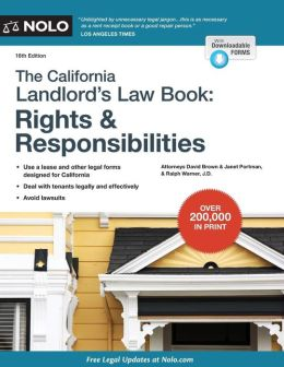 The California Landlord's Lawbook: Rights & Responsibilities