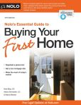 Book Cover Image. Title: Nolo's Essential Guide to Buying Your First Home, Author: Ilona Bray J.D.