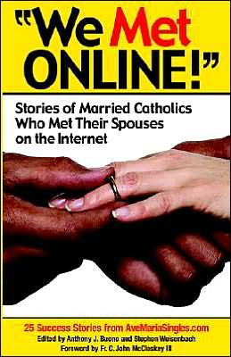 ''We Met Online!'': Stories of Married Catholics Who Met Their Spouses on the Internet