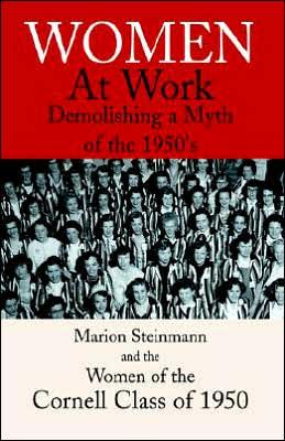 Women at Work: Demolishing a Myth of the 1950's