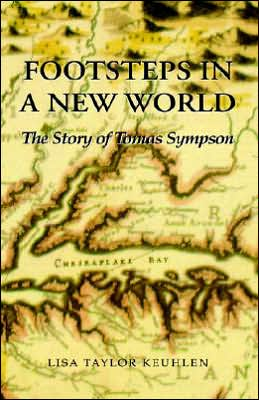 Footsteps in A New World: the Story of Tomas Sympson: The Story of Tomas Sympson