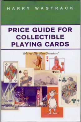 Price Guide for Collectible Playing Cards: Non-Standard