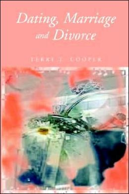 Dating, Marriage and Divorce