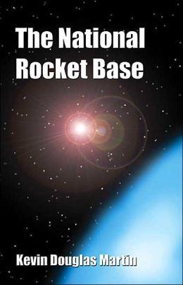 The National Rocket Base