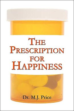 The Prescription For Happiness