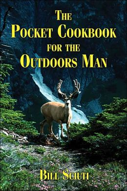 The Pocket Cookbook For The Outdoors Man