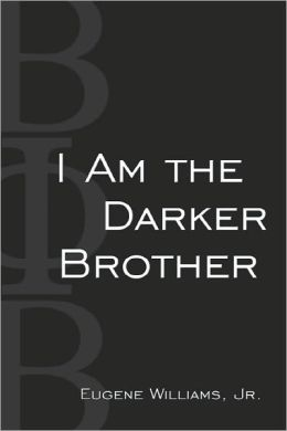 I Am The Darker Brother