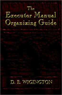 The Executor Manual Organizing Guide