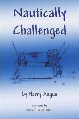 Nautically Challenged