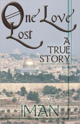 One Love Lost: A True Story