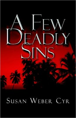 A Few Deadly Sins