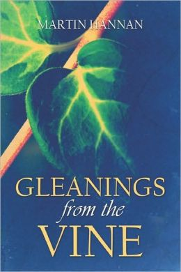 Gleanings From The Vine