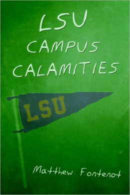 LSU Campus Calamities