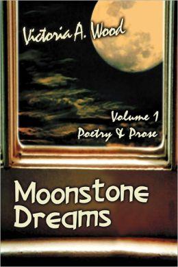 Moonstone Dreams Poetry & Prose