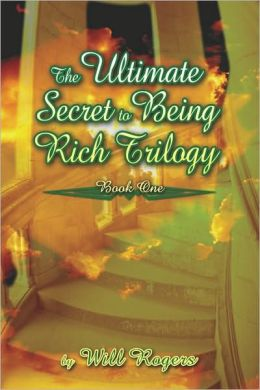 The Ultimate Secret To Being Rich Trilogy