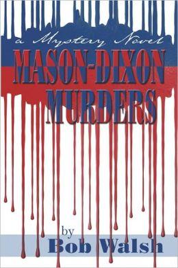 Mason-Dixon Murders