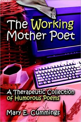 The Working Mother Poet