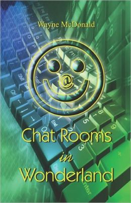Chat Rooms In Wonderland