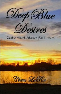 Deep Blue Desires