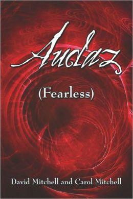 Audaz (Fearless)