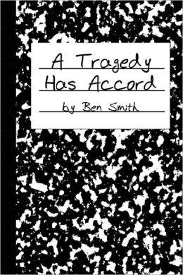 A Tragedy Has Accord